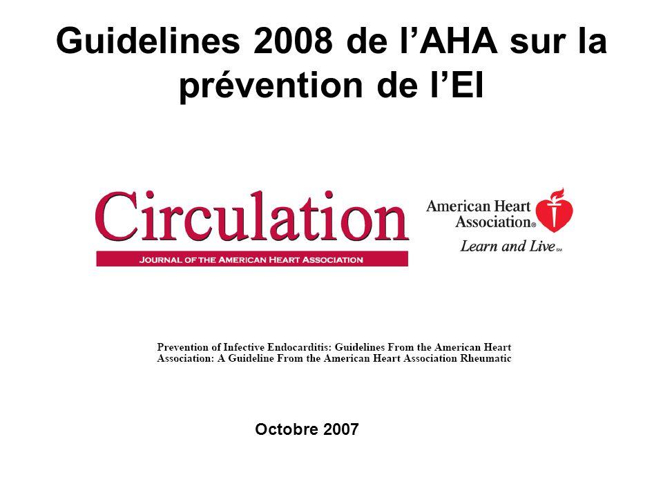 Guidelines 2008 de lAHA sur la prévention de lEI Octobre 2007