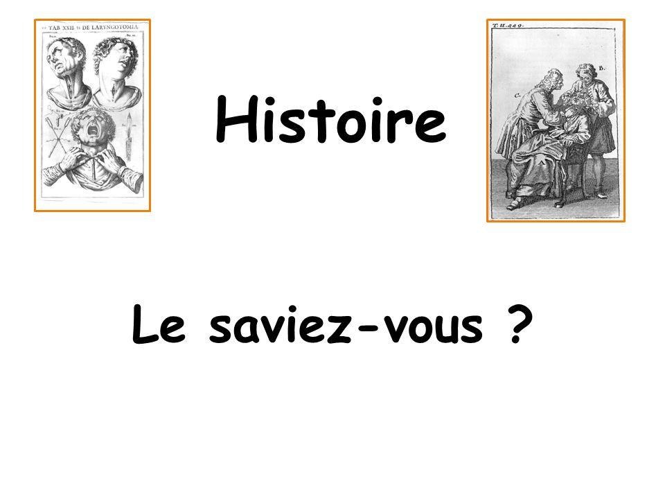 Histoire Le saviez-vous ?