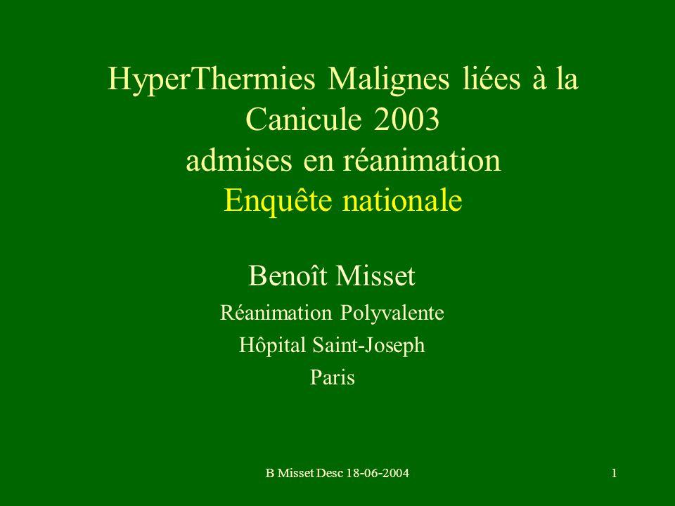 B Misset Desc 18-06-20041 HyperThermies Malignes liées à la Canicule 2003 admises en réanimation Enquête nationale Benoît Misset Réanimation Polyvalen