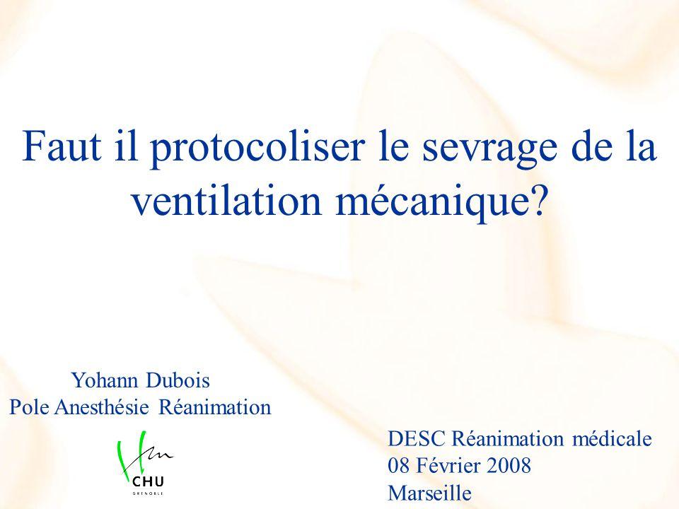 Faut il protocoliser le sevrage de la ventilation mécanique.
