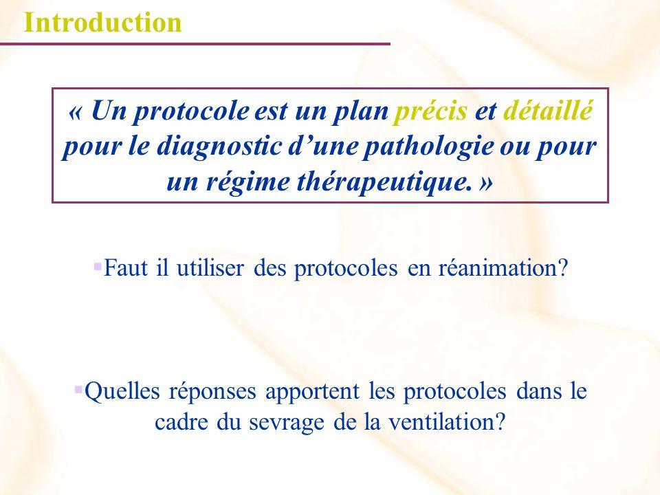 Protocoles de sevrageDonnées Pas de différence de mortalité.
