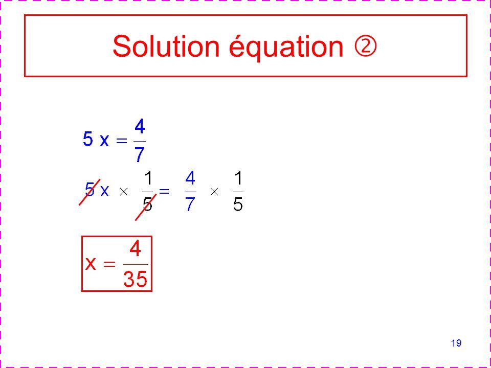 19 Solution équation
