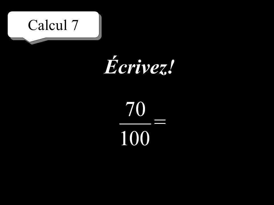 Calcul 7 Réfléchissez!