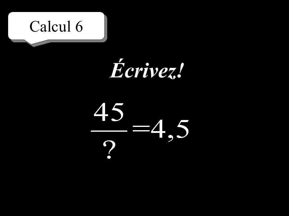 Calcul 6 Réfléchissez!
