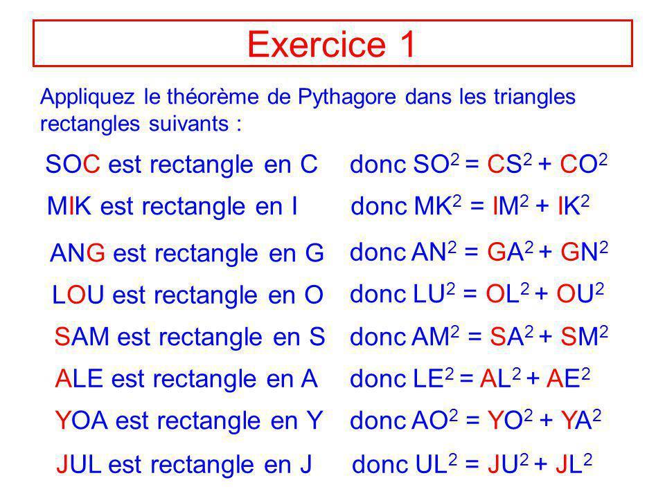CONCLUSIONS Données : un triangle rectangle côtés de l angle droit : a et b longueur de l hypoténuse = c CONCLUSION : a² b² c² c² = a² + b² Démonstrat