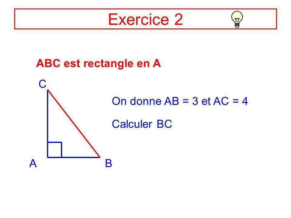Exercice 1 Appliquez le théorème de Pythagore dans les triangles rectangles suivants : SOC est rectangle en C MIK est rectangle en I ANG est rectangle