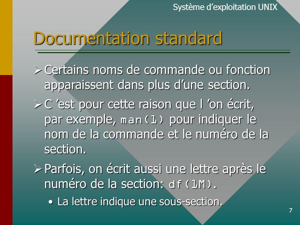 7 Documentation standard Certains noms de commande ou fonction apparaissent dans plus dune section.