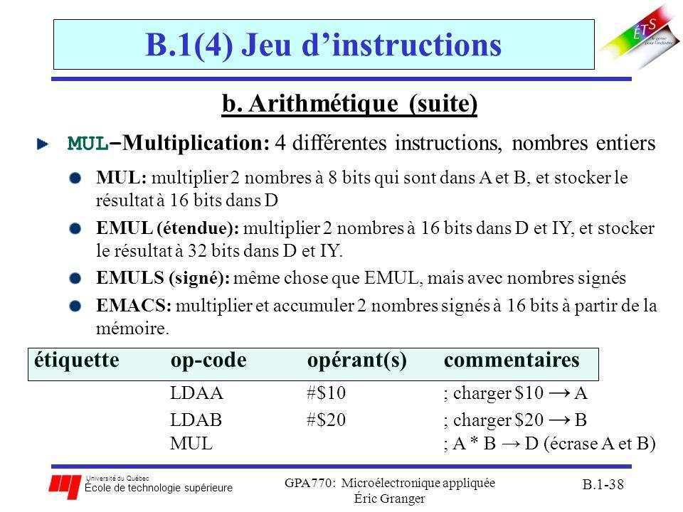 Université du Québec École de technologie supérieure GPA770: Microélectronique appliquée Éric Granger B.1-38 B.1(4) Jeu dinstructions b. Arithmétique