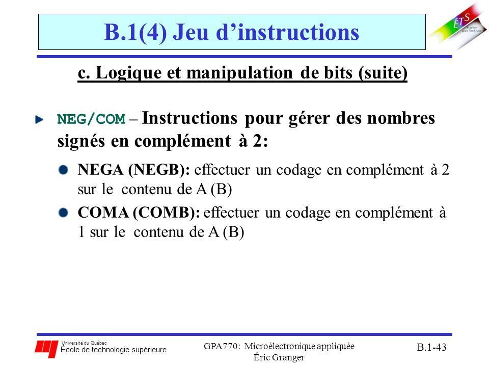 Université du Québec École de technologie supérieure GPA770: Microélectronique appliquée Éric Granger B.1-43 B.1(4) Jeu dinstructions c. Logique et ma