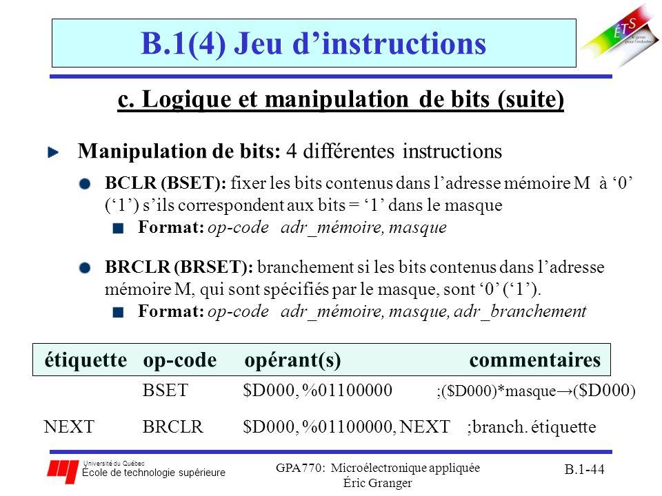 Université du Québec École de technologie supérieure GPA770: Microélectronique appliquée Éric Granger B.1-44 B.1(4) Jeu dinstructions c. Logique et ma