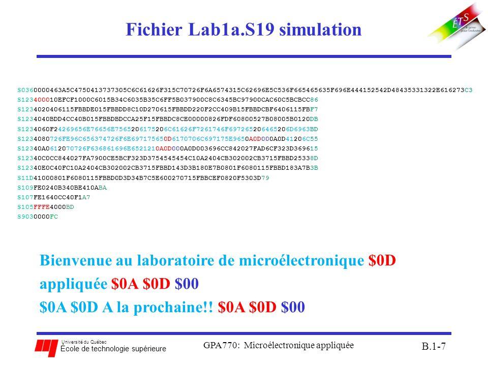 Université du Québec École de technologie supérieure Fichier Lab1a.S19 simulation GPA770: Microélectronique appliquée B.1-7 S0360000463A5C475041373730