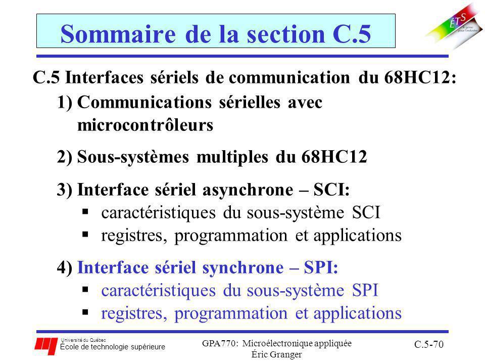 Université du Québec École de technologie supérieure GPA770: Microélectronique appliquée Éric Granger C.5-70 Sommaire de la section C.5 C.5 Interfaces