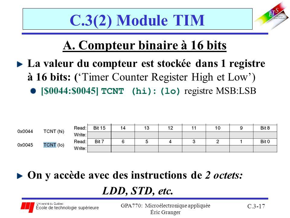 Université du Québec École de technologie supérieure GPA770: Microélectronique appliquée Éric Granger C.3-17 C.3(2) Module TIM A. Compteur binaire à 1