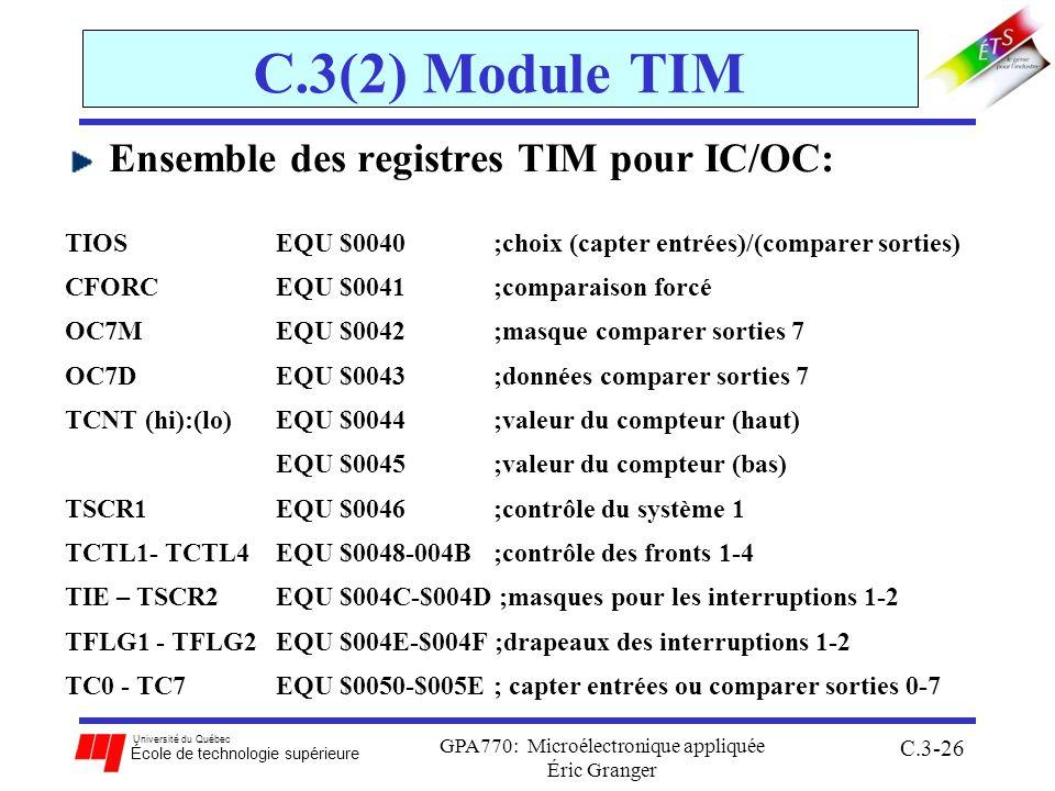 Université du Québec École de technologie supérieure GPA770: Microélectronique appliquée Éric Granger C.3-26 C.3(2) Module TIM Ensemble des registres