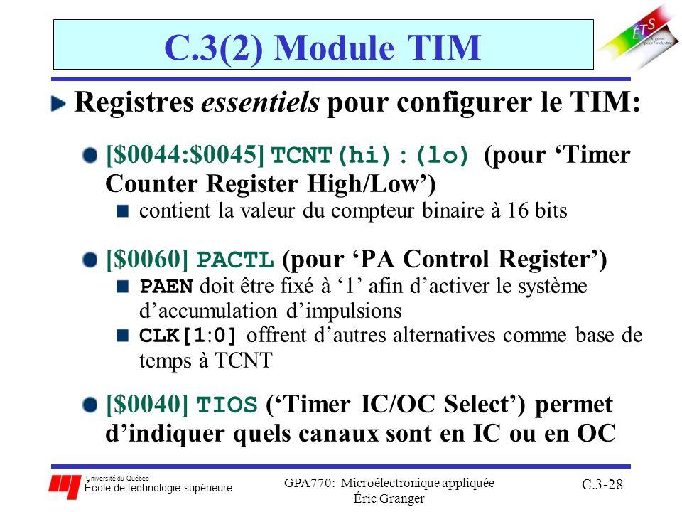 Université du Québec École de technologie supérieure GPA770: Microélectronique appliquée Éric Granger C.3-28 C.3(2) Module TIM Registres essentiels po