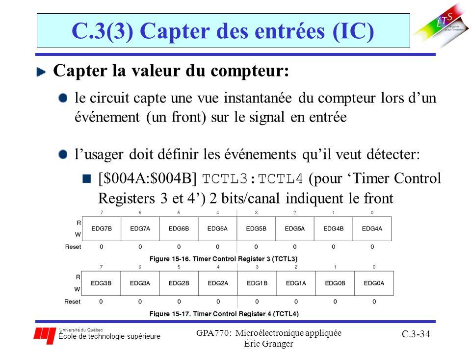 Université du Québec École de technologie supérieure GPA770: Microélectronique appliquée Éric Granger C.3-34 C.3(3) Capter des entrées (IC) Capter la