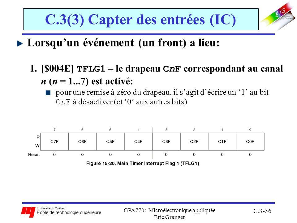 Université du Québec École de technologie supérieure GPA770: Microélectronique appliquée Éric Granger C.3-36 C.3(3) Capter des entrées (IC) Lorsquun é