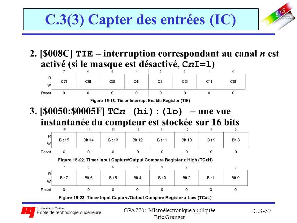 Université du Québec École de technologie supérieure GPA770: Microélectronique appliquée Éric Granger C.3-37 2. [$008C] TIE – interruption corresponda