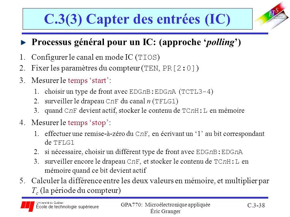 Université du Québec École de technologie supérieure GPA770: Microélectronique appliquée Éric Granger C.3-38 C.3(3) Capter des entrées (IC) Processus