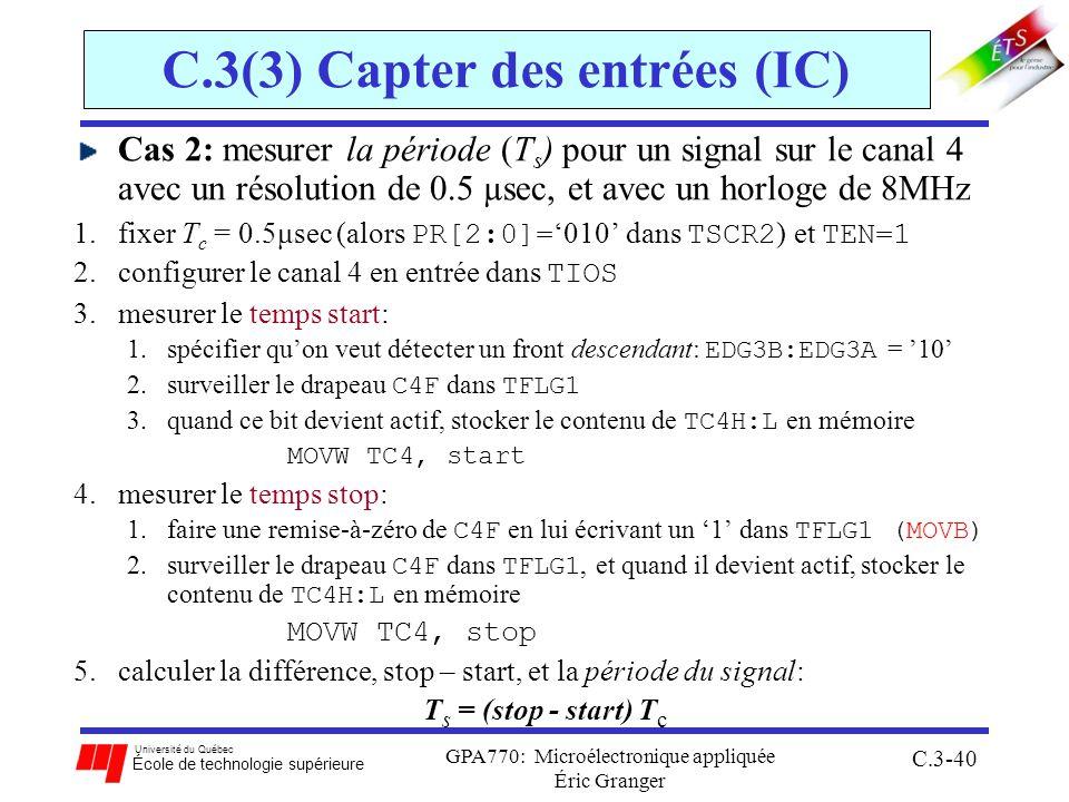 Université du Québec École de technologie supérieure GPA770: Microélectronique appliquée Éric Granger C.3-40 C.3(3) Capter des entrées (IC) Cas 2: mes