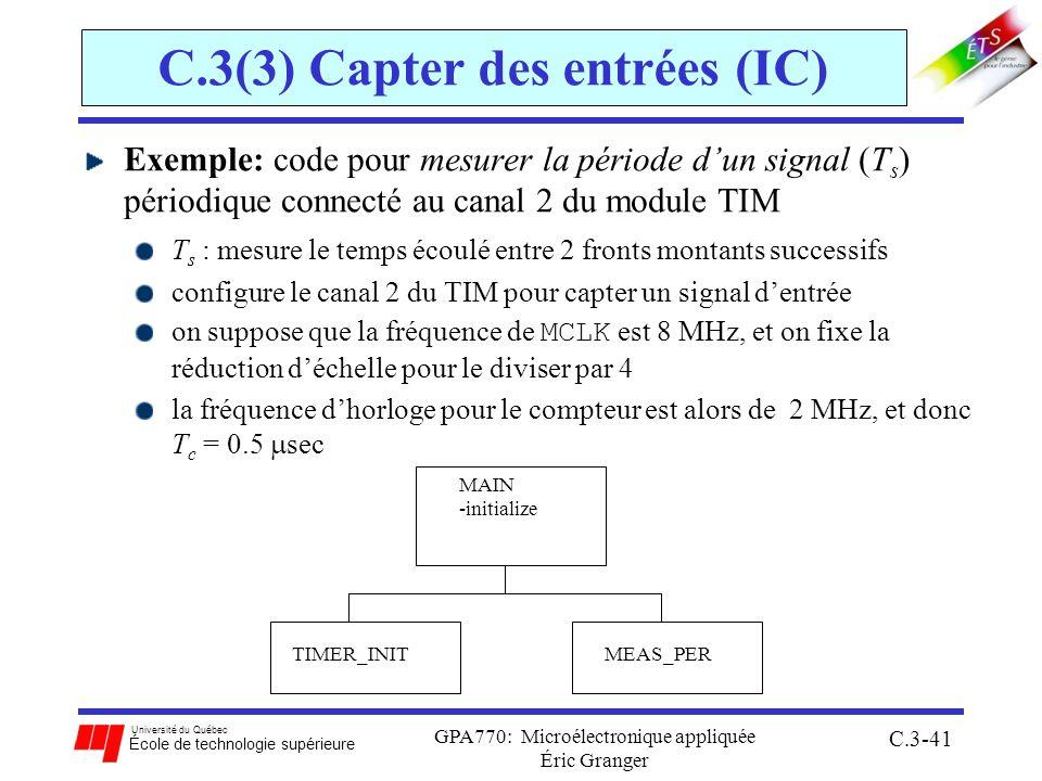 Université du Québec École de technologie supérieure GPA770: Microélectronique appliquée Éric Granger C.3-41 C.3(3) Capter des entrées (IC) Exemple: c