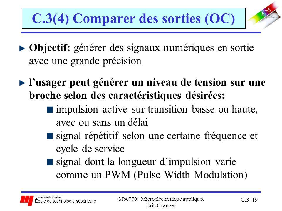 Université du Québec École de technologie supérieure GPA770: Microélectronique appliquée Éric Granger C.3-49 C.3(4) Comparer des sorties (OC) Objectif