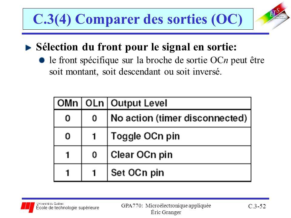 Université du Québec École de technologie supérieure GPA770: Microélectronique appliquée Éric Granger C.3-52 C.3(4) Comparer des sorties (OC) Sélectio
