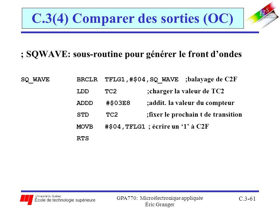 Université du Québec École de technologie supérieure GPA770: Microélectronique appliquée Éric Granger C.3-61 C.3(4) Comparer des sorties (OC) ; SQWAVE