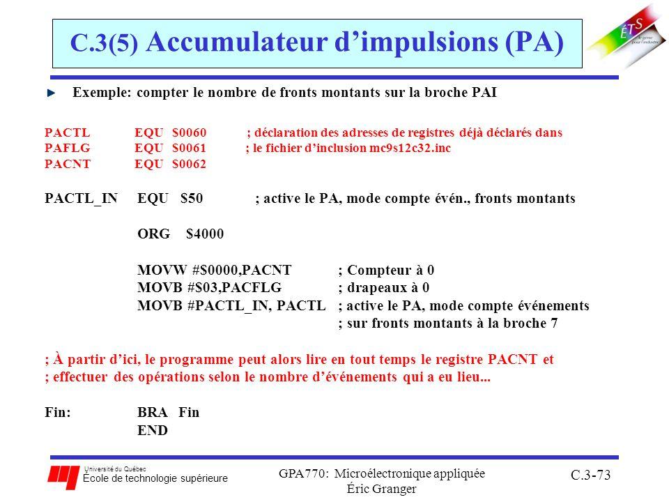 Université du Québec École de technologie supérieure GPA770: Microélectronique appliquée Éric Granger C.3-73 C.3(5) Accumulateur dimpulsions (PA) Exem