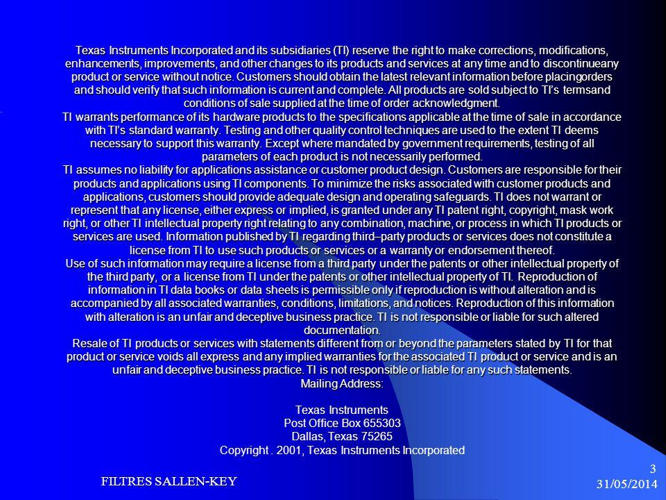 31/05/2014 FILTRES SALLEN-KEY 14 FILTRE PB MFB ORDRE 4 On choisit dabord le type de filtre (Bessel, Butterworth ou Tschebyscheff) Pour les étages i=1,2 on calcule les fréquences centrales f mi, les facteurs de qualité et le gain à la fréquence centrale selon :