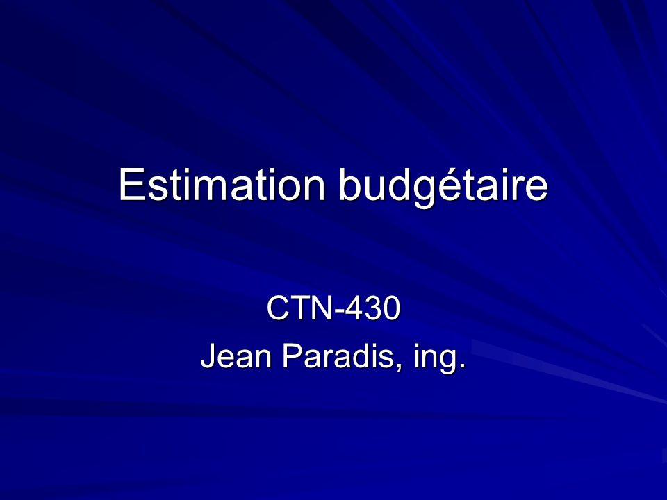 Estimation budgétaire CTN-430 Jean Paradis, ing.