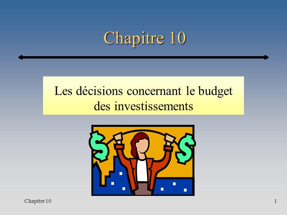 Chapitre 101 Les décisions concernant le budget des investissements