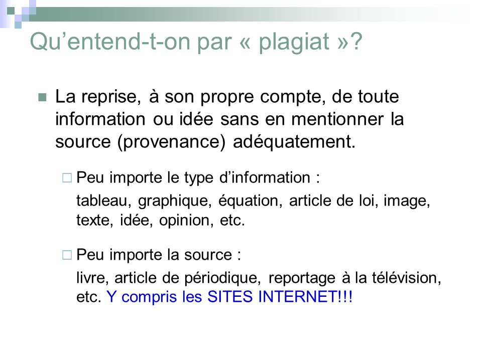 Quentend-t-on par « plagiat ».