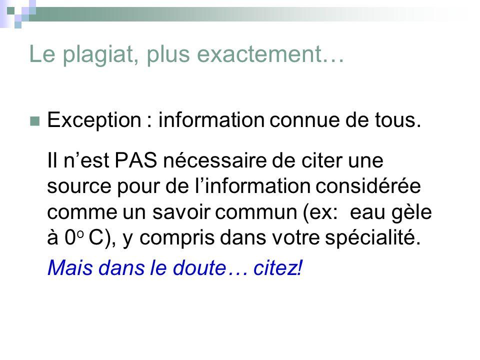 Exception : information connue de tous.
