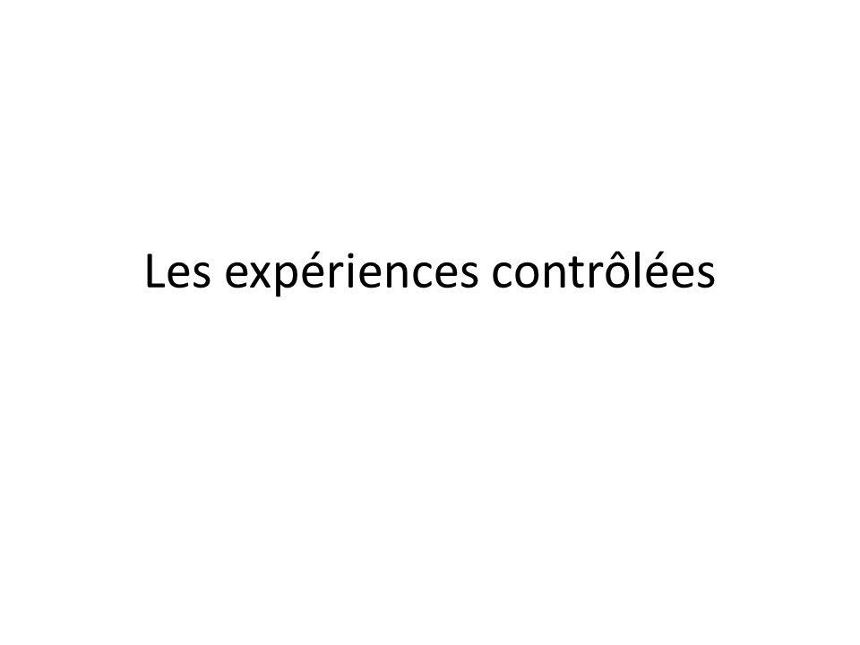 Les expériences contrôlées