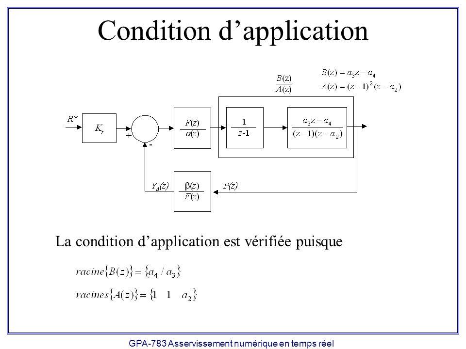 GPA-783 Asservissement numérique en temps réel Conception 1) Spécifications transitoires: - Temps de réponse Tr = 0.1 - Dépassement Mp = 0 2) Équation caractéristique désirée en s (2 pôles dominants et 1 pôle haute fréquence):