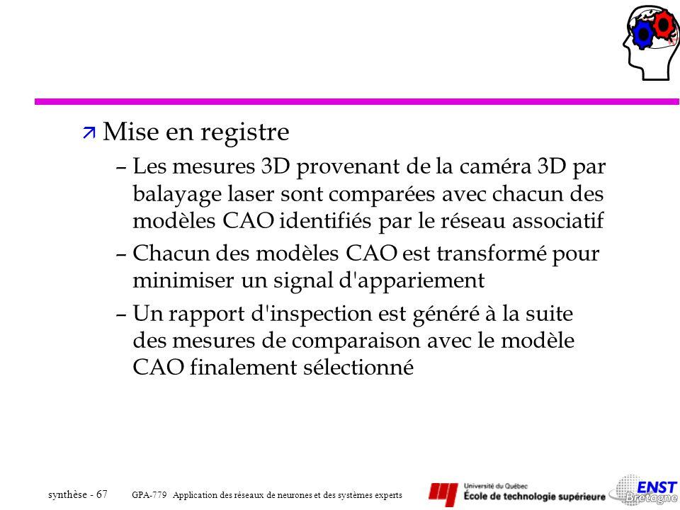 GPA-779 Application des réseaux de neurones et des systèmes experts synthèse - 67 ä Mise en registre –Les mesures 3D provenant de la caméra 3D par bal