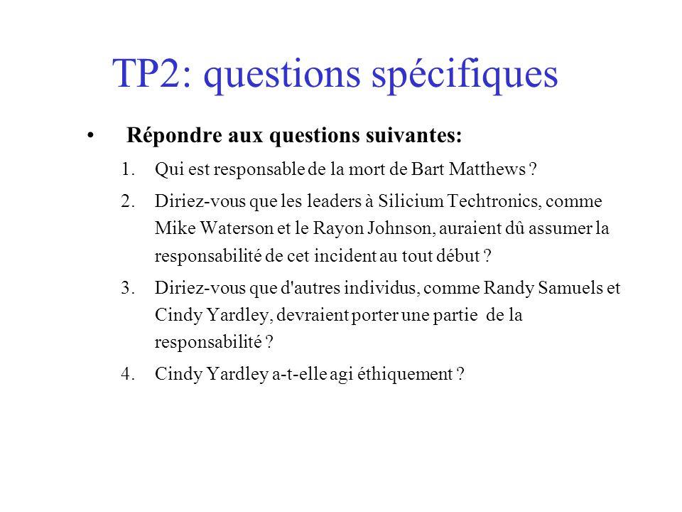 TP2: questions spécifiques Répondre aux questions suivantes: 1.Qui est responsable de la mort de Bart Matthews .