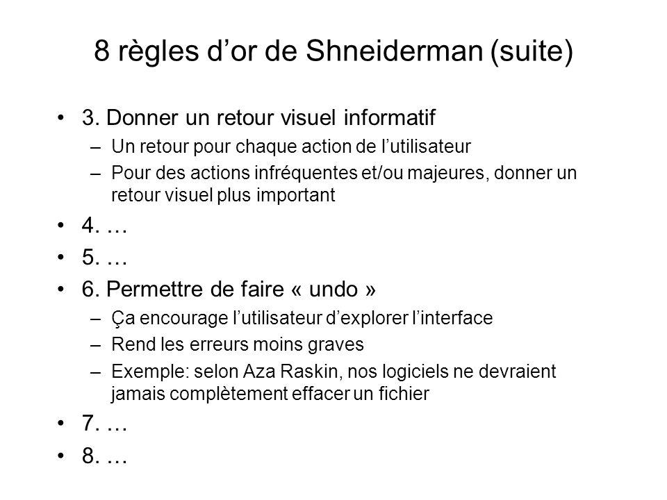 8 règles dor de Shneiderman (suite) 3.