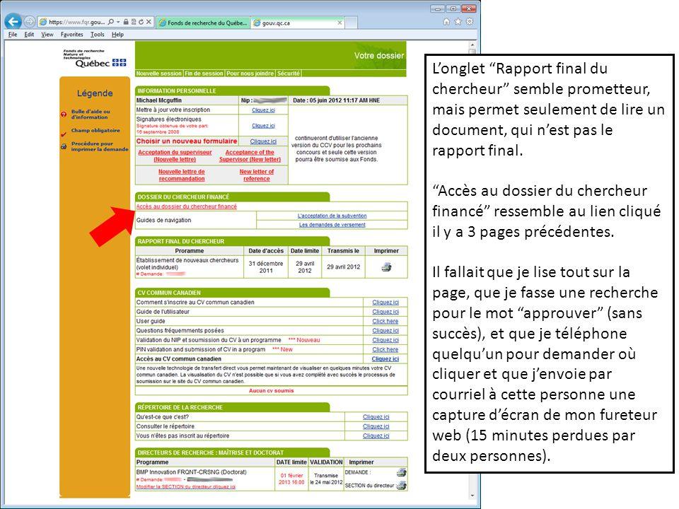 Longlet Rapport final du chercheur semble prometteur, mais permet seulement de lire un document, qui nest pas le rapport final.