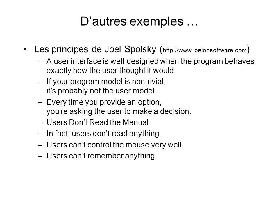 Principes de conception de Baecker Really know the user –Who is a typical user.