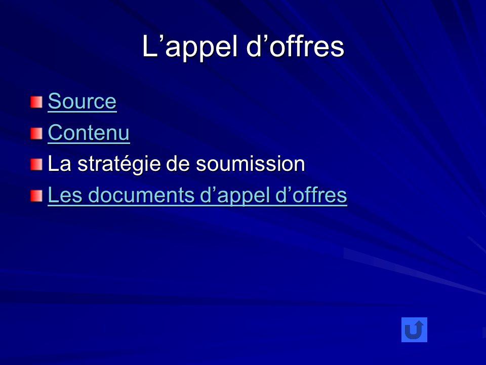 Lappel doffres Source Contenu La stratégie de soumission Les documents dappel doffres Les documents dappel doffres