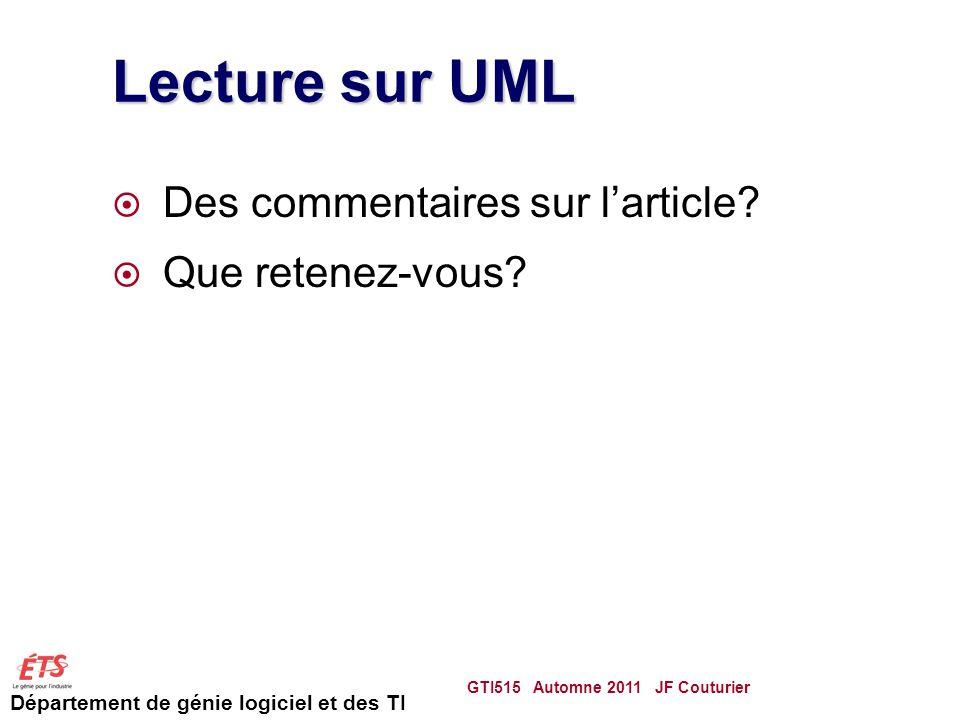 Département de génie logiciel et des TI Lecture sur UML Des commentaires sur larticle.