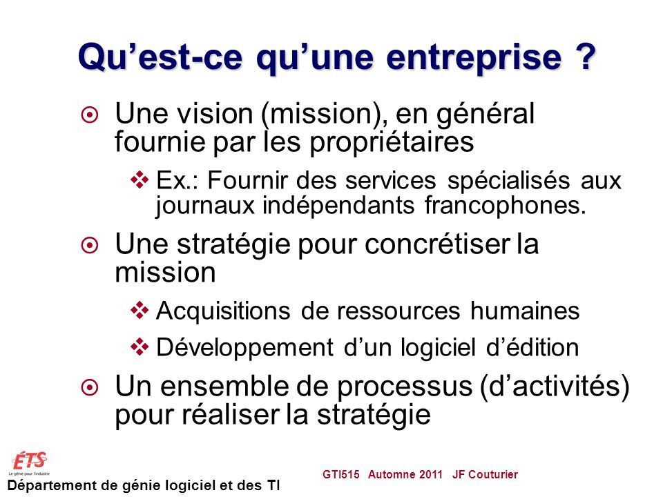 Département de génie logiciel et des TI Quest-ce quune entreprise .