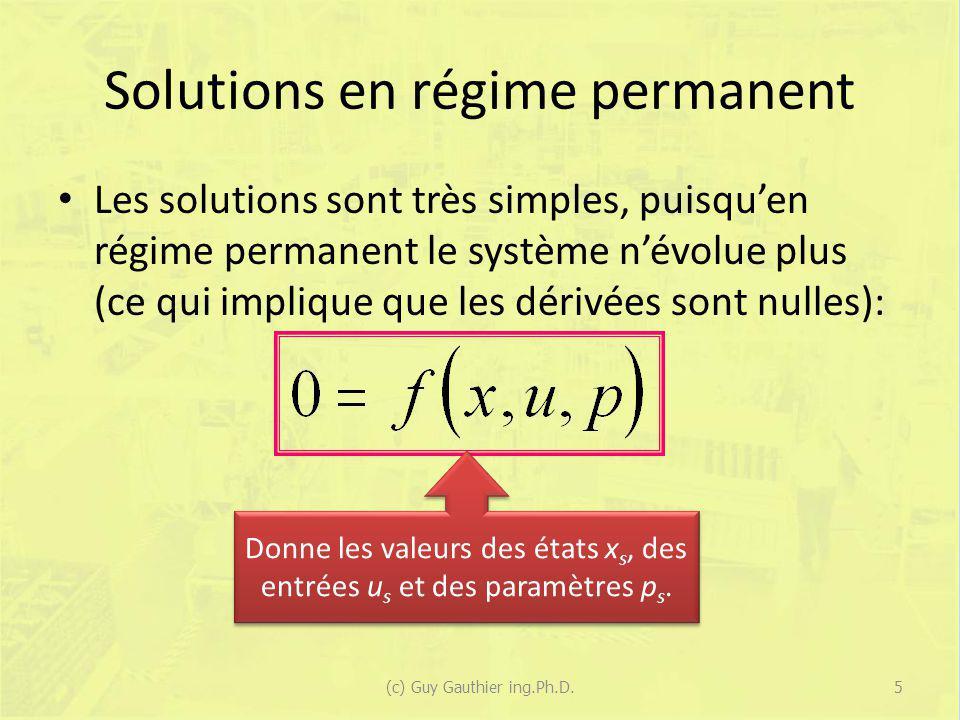 Exemple #1 (suite) En dérivant : En régime permanent : Permet dobtenir h s à partir de F s et des paramètres… 26(c) Guy Gauthier ing.Ph.D.