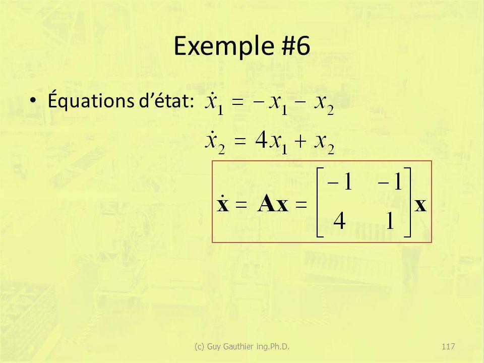 Exemple #6 Équations détat: 117(c) Guy Gauthier ing.Ph.D.