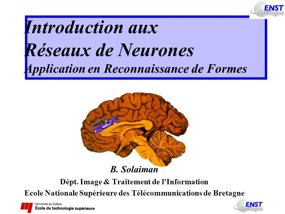 Neurone formel Réseaux Madaline 4 Le neurone formel de McCulloch&Pitts ?.AND..OR..XOR.
