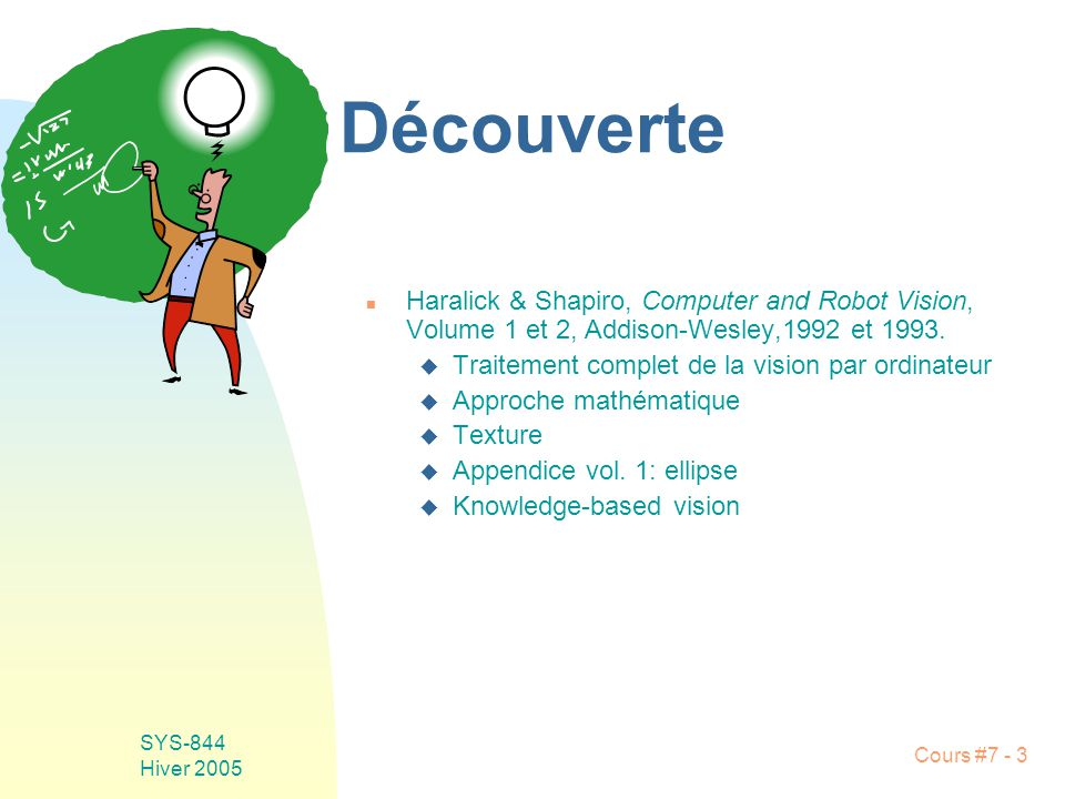Cours #7 - 24 SYS-844 Hiver 2005