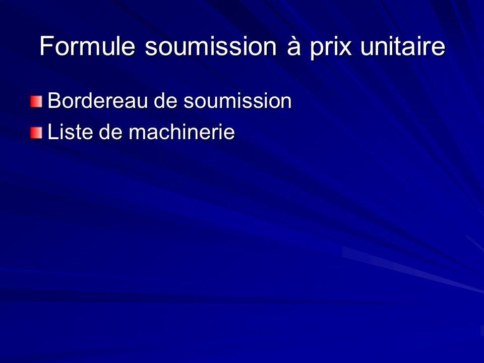Formule soumission à prix unitaire Bordereau de soumission Liste de machinerie