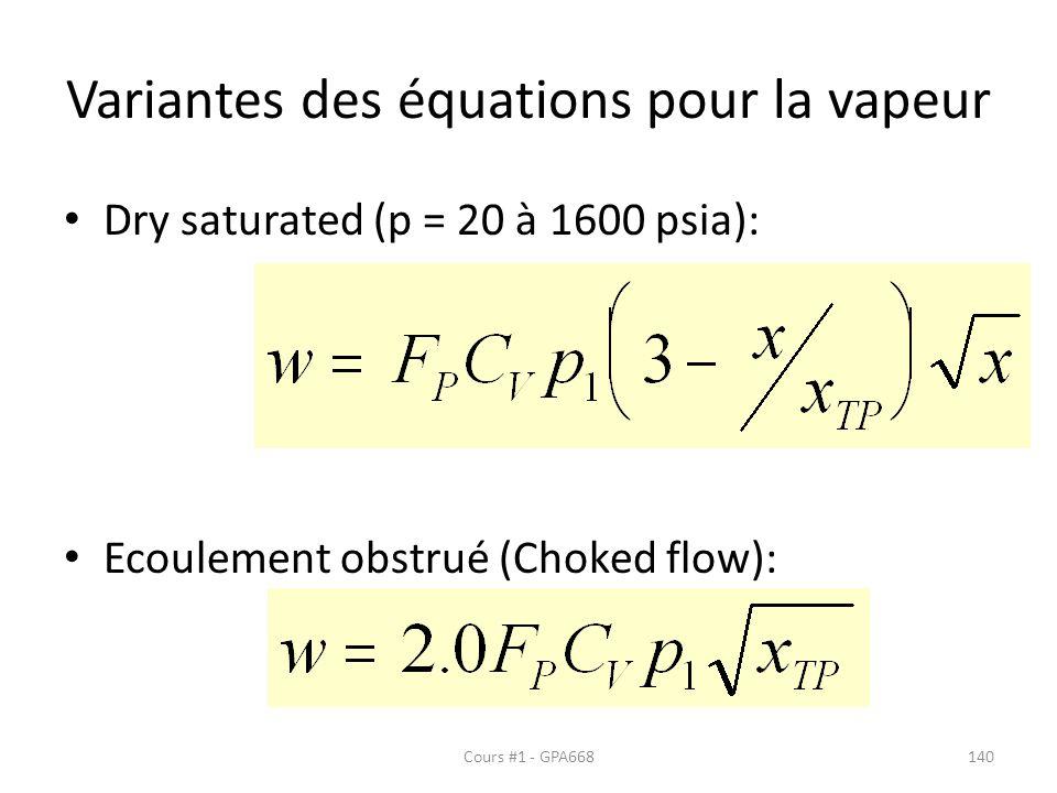 Variantes des équations pour la vapeur Dry saturated (p = 20 à 1600 psia): Ecoulement obstrué (Choked flow): Cours #1 - GPA668140